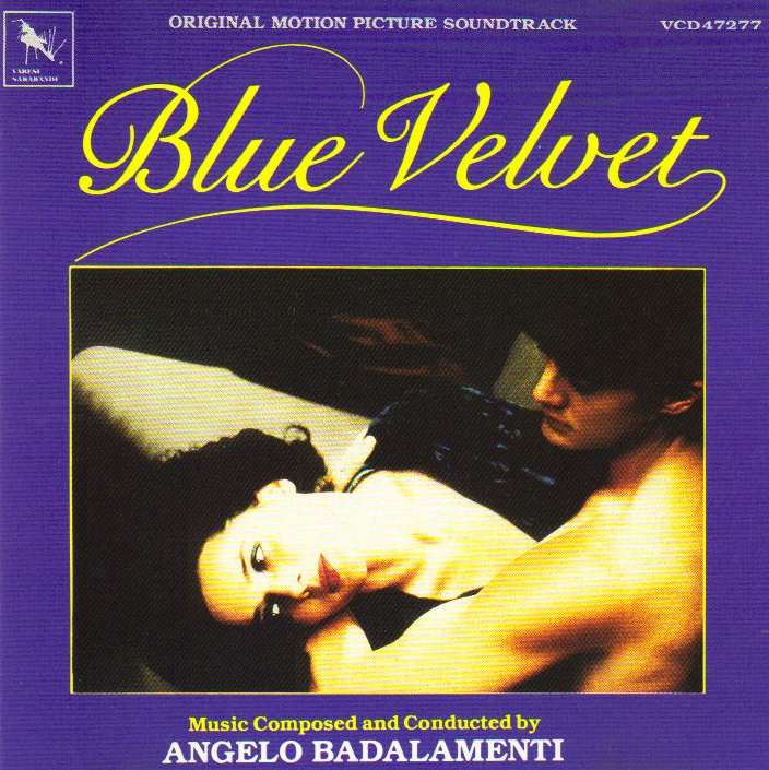 Original Motion Picture Soundtrack Blue Velvet Music Composed And